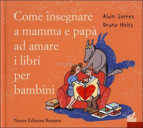 come-insegnare-a-mamma-e-papa-ad-amare-i-libri-per-bambini_47826