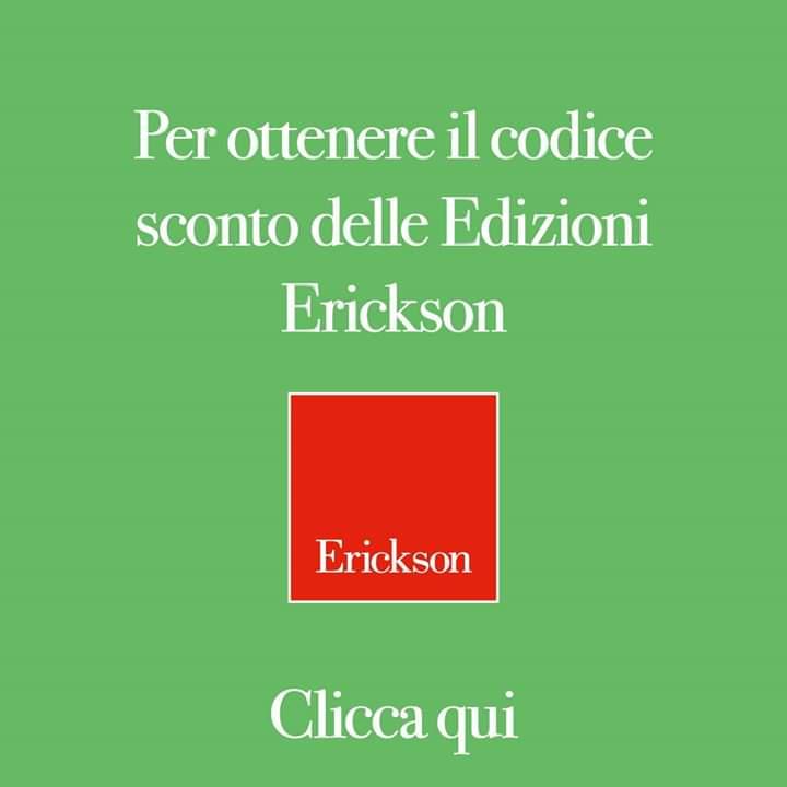 SCOPRI GLI SCONTI DELLE EDIZIONI ERICKSON!